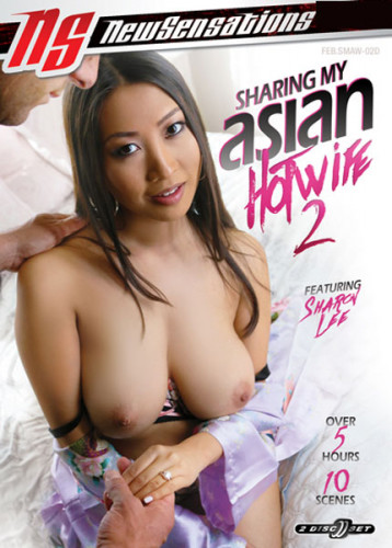 Sharing My Asian Hotwife vol 2 (2019)