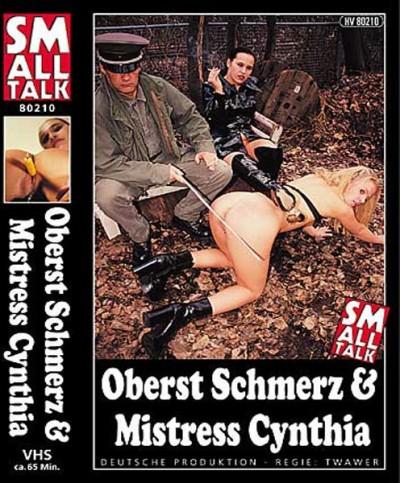 Oberst Schmerz & Mistress Cynthia