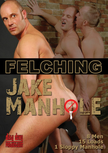 Description Bareback Felching - Jake Manhole, Fred Mayer, Tony Simon