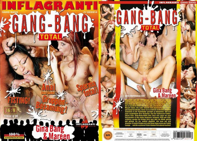 Gang Bang Total - Gina Bang & Mareen