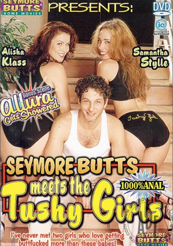 Description Seymore Butts' Meets The Tushy Girls