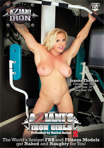 Aziani's Iron Girls Part 2