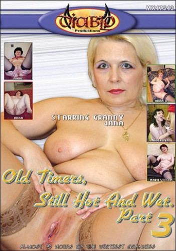 Oldtimers, Still Hot And Wet 3