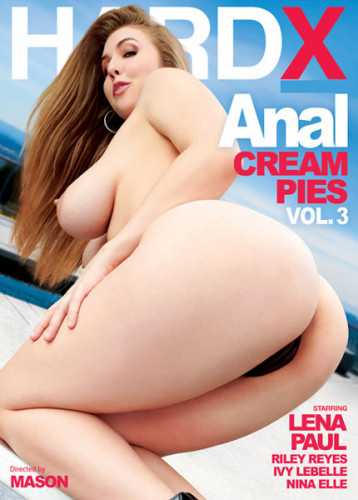 Anal Cream Pies vol 3 (2018)