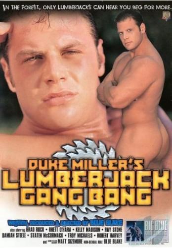 Description Duke Miller's Lumberjack Gang Bang
