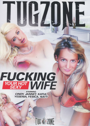 Fucking Your Hot Sexy Wife (2019)
