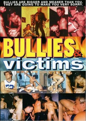 Bullies & Victims (Passive And Aggressive)