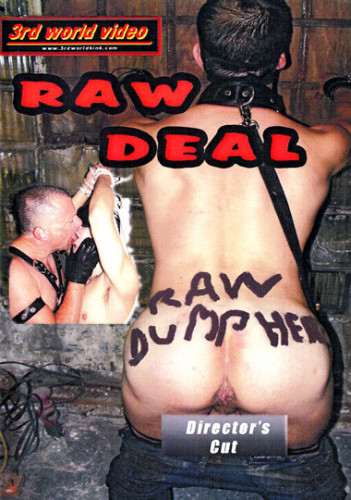 Raw Deal (Raw Dump Here) - Gordon Seaver, Rod Magnum, Jared Marshall