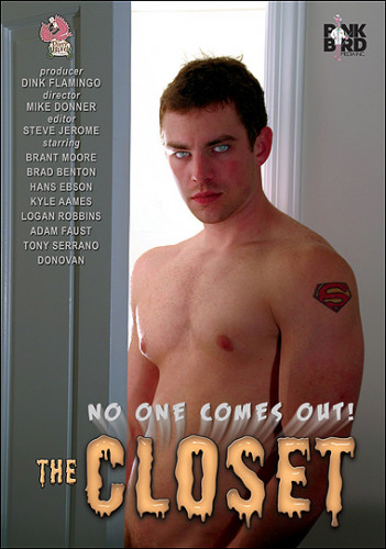 The Closet No One Comes Out!