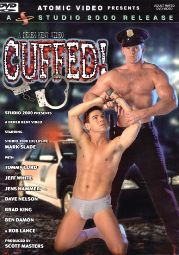 Cuffed During Fuckfest — Mark Slade, Tommy Lord, Jeff White