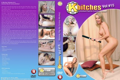 Kbitches 15: Extreme Play For Curious Bitches