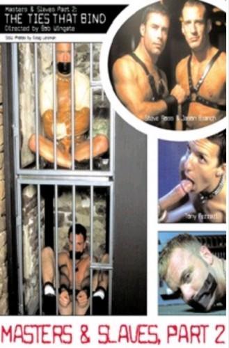 Masters & Slaves 2 - The Ties That Bind (2004)