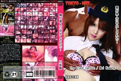tokyo-hot - Mai Kawana - The Black Cannon (n0158)