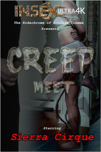 Sierra Cirque high Creep Meet - BDSM, Humiliation, Torture