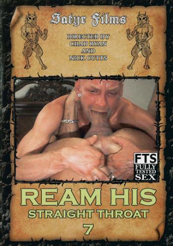 Description Ream His Straight Throat vol.7