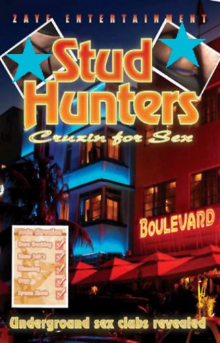 Zaye Entertainment – Stud Hunters Cruisin for Sex (2004)