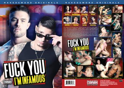 Description Naked Sword – Fuck You, I'm Infamous(2016)