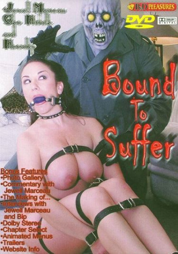 B&D Pleasures – Bound To Suffer