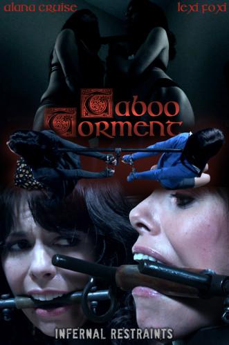Alana Cruise, Lexi Foxy – Taboo Torment (2018)