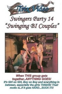 Swingers Party vol.14 Swinging Bi Couples (swingers, vid, teen)
