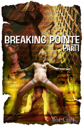 Breaking Pointe Part One
