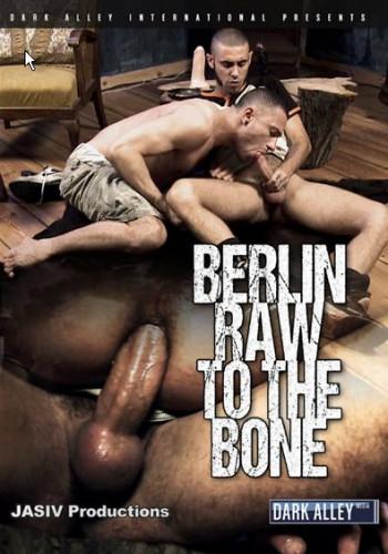 Berlin Raw To The Bone