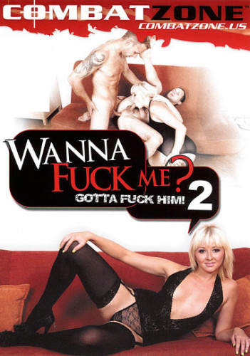 Wanna fuck me gotta fuck him vol2