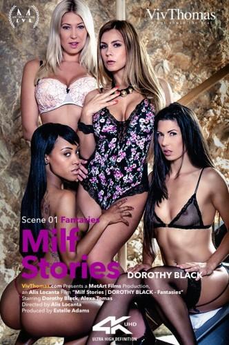 Alexa Tomas, Dorothy Black – Milf Stories: Dorothy Black Episode 1 – Fantasies (2016)