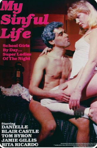 Description My Sinful Life (1983) - Danielle, Blair Castle, Rita Ricardo