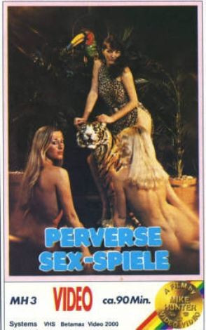 Description Perverse Sexspiele 1977(Mike Hunter)
