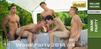 WH – Wank Party 2014 4, Part 2 RAW – WANK PARTY
