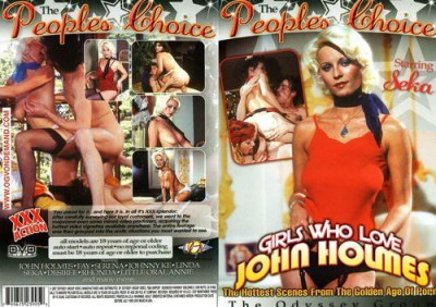 Description The Peoples Choice Girls Who Love John Holmes