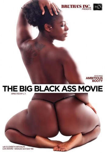 Description The Big Black Ass Movie