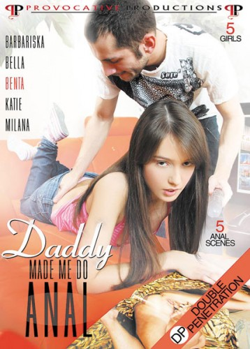 Daddy Made Me Do Anal (2018)