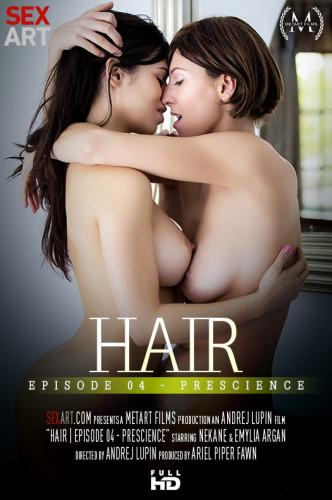 Emylia Argan, Nekane – Hair Episode 4 – Prescience (2017)