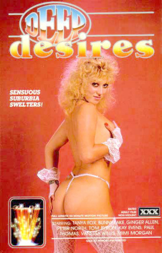 Description Deep Desires(1986)- Tanya Fox, Bunny Lake, Ginger Allen