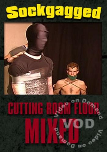 Cutting Room Floor: Mixed