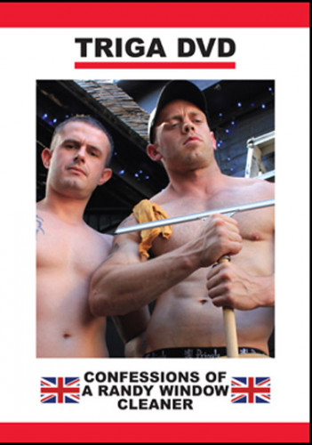 Description Confessions of a randy window cleaner