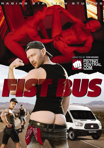 FistingCentral Fist Bus