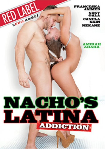 Description Nacho's Latina Addiction