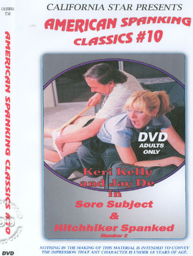 American Spanking Classics 10 – Sore Subject & Hitchhiker Spanked Number 2 DVD