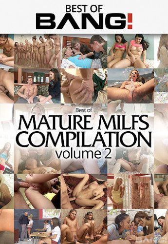 Best Of Mature Milfs Compilation Vol 2