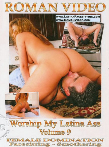 Worship My Latina Ass Vol. 9