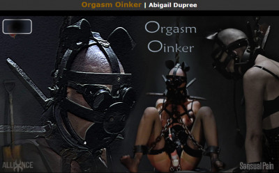 Description Sensualpain Orgasm Oinker