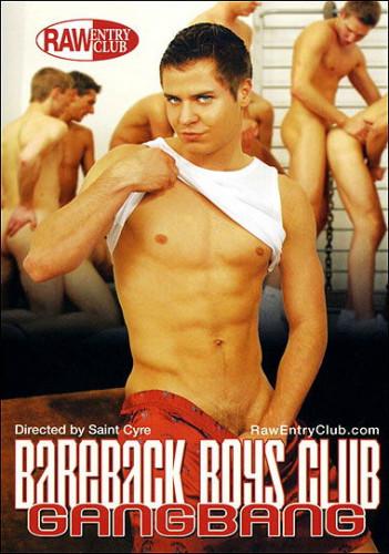 Description Bareback Boys Club Gangbang