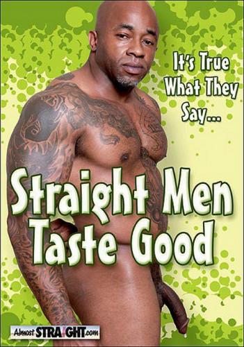 Straight Men Taste Good