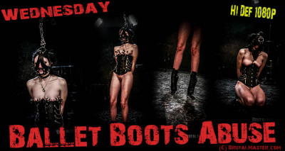Wednesday — Ballet Boot Abuse