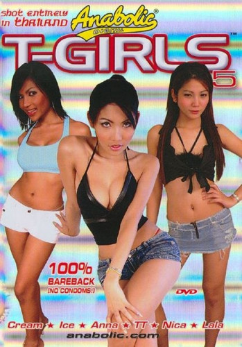 Description Anabolic T-Girls Vol. 5