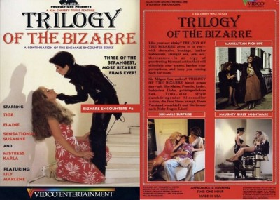 Trilogy of the bizarre