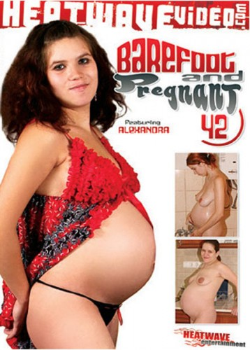 Barefoot And Pregnant 42 (2014)
